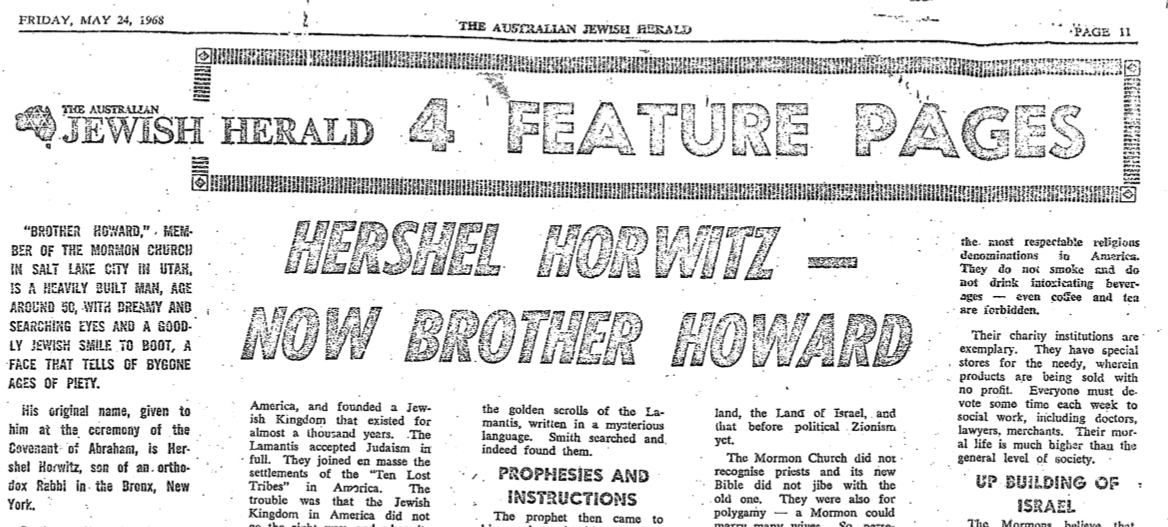 Hershel Horwitz - Now Brother Howard, Article published in 'The Australian Jewish Herald' on 24 May 1968 its source was 'The Jewish Voice' - This document is a 2 page PDF file that will download.